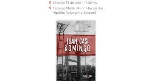 "Mar de Ajó | Se presentará la novela policial ""Juan casi Domingo"""