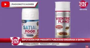 Entrevista | Imputan a los laboratorios de Satial y Vientre Plano por presunta publicidad engañosa